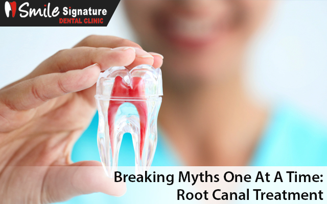 Breaking Myths One At A Time: Root Canal Treatment