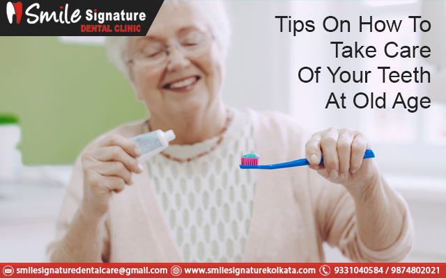Tips On How To Take Care Of Your Teeth At An Old Age