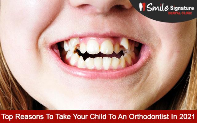 Top Reasons To Take Your Child To An Orthodontist In 2021