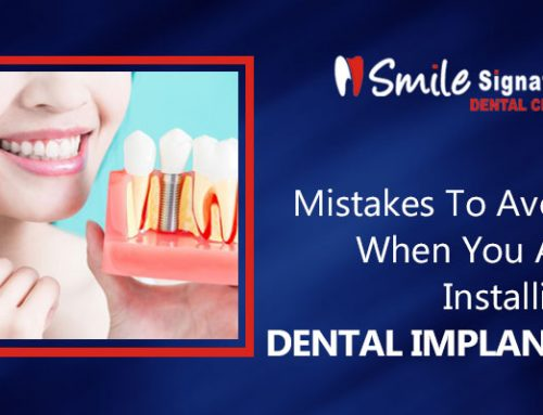 Mistakes To Avoid When You Are Installing Dental Implants